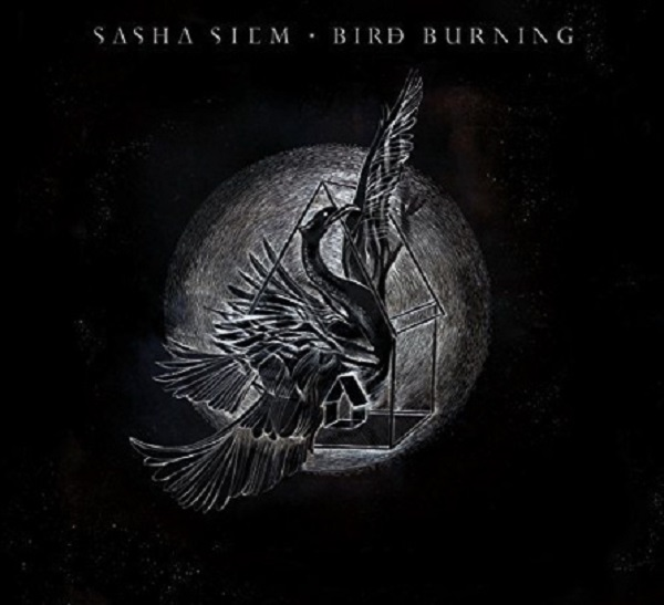 Sasha Siem - Bird Burning Album Cover