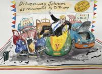 Driveaway Johnson… as recommended by D.Trump. by Chris Orr MBE RA
