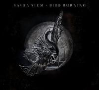 Sasha Siem - Bird Burning Album Cover by Míla Fürstová