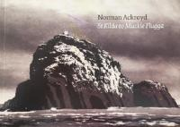 St Kilda to Muckle Flugga by Norman Ackroyd CBE, RA, ARCA, RE, MA
